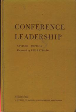 Image for Conference Leadership: A Manual to Assist in the Development of Conference Leaders - Revised Edition