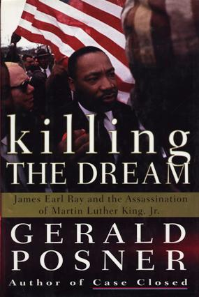 Image for Killing the Dream: James Earl Ray and the Assassination of Martin Luther King, Jr.