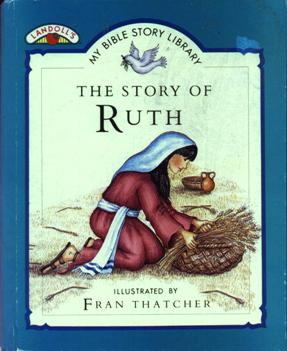 Image for The Story of Ruth (Landoll's My Bible Story Library series)