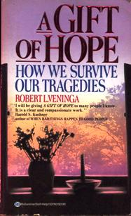 Image for A Gift of Hope: How We Survive Our Tragedies