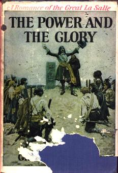 Image for The Power And The Glory: A Romance of The Great LaSalle