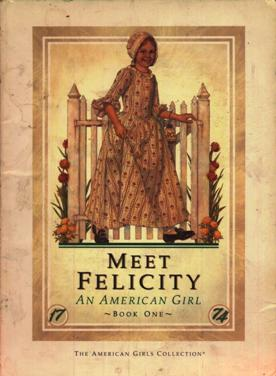 Image for Meet Felicity: An American Girl 1774