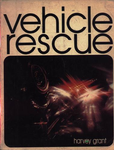 Image for Vehicle Rescue:  A System of Operations