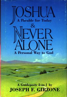 Image for Joshua: A Parable For Today / Never Alone: A Personal Way To God