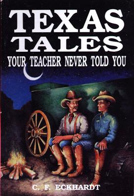 Image for Texas Tales Your Teacher Never Told You